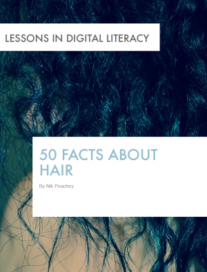 50 Facts about Hair