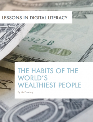 The Habits of the World's Wealthiest People