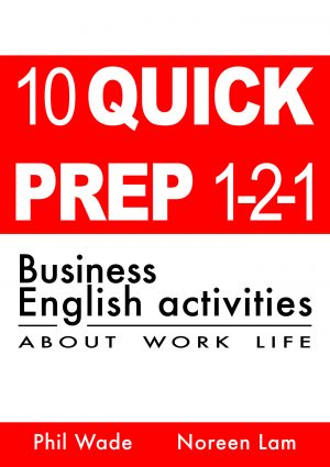 10 Quick Prep 1-2-1 Business English Activities